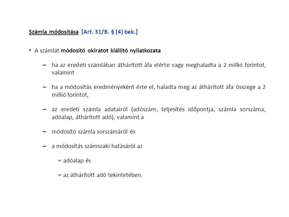 Számla módosítása [Art. 31/B. § (4) bek.]